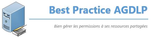 La méthode AGDLP : L'art de gérer ses permissions selon Microsoft