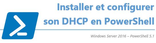 Installation et configuration d'un serveur DHCP en PowerShell
