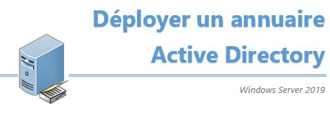 [Tuto] Déploiement d'un annuaire d'Active Directory