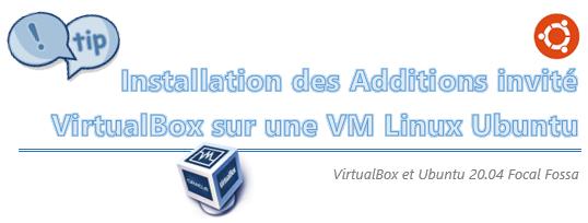 [Tips] Installation des Additions Invité VirtualBox sous Ubuntu