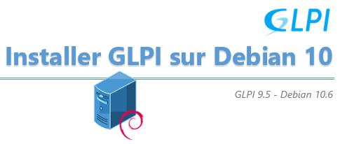 [Tuto] Installer GLPI sous Debian 10