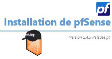 [Tuto] Installation d'un routeur/pare-feu pfSense